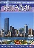 Die schönsten Städte der Welt - Miami