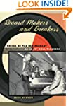 Record Makers and Breakers: Voices of...