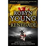 Renegade (Insurrection Trilogy)by Robyn Young