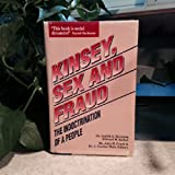 Kinsey, Sex and Fraud: The Indoctrination of a People
