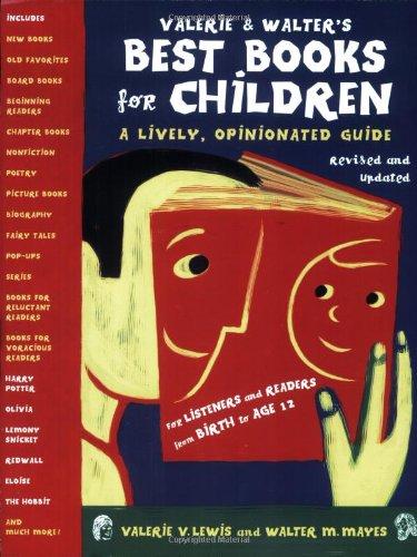 Valerie & Walter's Best Books for Children 2nd Ed