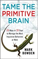 Tame the Primitive Brain ebook download
