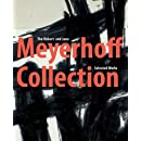 The Robert and Jane Meyerhoff Collection (Co-published WithThe National Gallery of Art, Washington, DC)