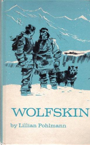 Wolfskin, Lillian Pohlmann