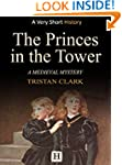 The Princes in the Tower: A Medieval...