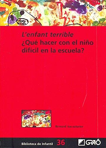 L'enfant terrible: 036 (Biblioteca De Infantil)