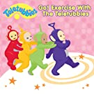 Go Exercise With the Teletubbi
