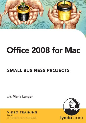 Office 2008 for Mac: Small Business Projects