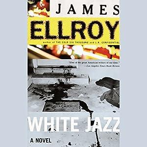 White Jazz Audiobook