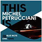 This Is Michel Petrucciani