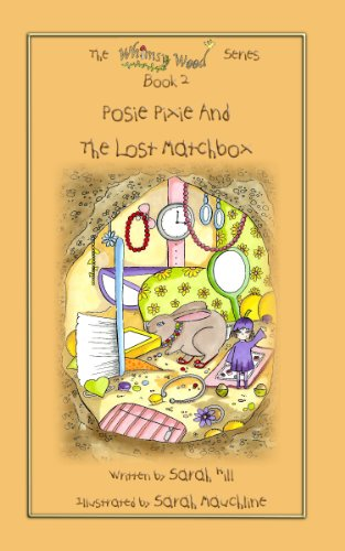 Book: Posie Pixie and The Lost matchbox (Whimsy Wood Series Book 2) by Sarah Hill