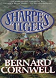 img - for Sharpe's Tiger: Richard Sharpe and the Siege of Seringapatam, 1799 (Richard Sharpe Adventure Series) book / textbook / text book
