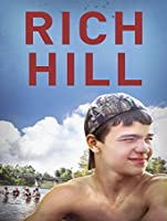 Rich Hill [HD]
