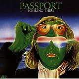 Passport, Looking Thru