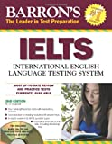 img - for Barron's IELTS with Audio CDs: International English Language Testing System (Barron's Ielts: International English Language Testing System) book / textbook / text book