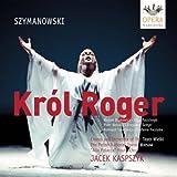 Szymanowski - Król Roger (King Roger )