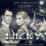 Lucky | G W Pomichter