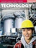 Oxford english for careers. Technology. Student's book. Con espansione online. Per le Scuole superiori: Oxford English for Careers. Technology 2: Student's Book