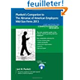 Plunkett's Companion to the Almanac of American Employers 2013: Market Research, Statistics & Trends Pertaining...