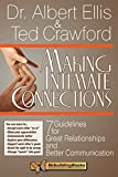 img - for Making Intimate Connections: Seven Guidelines for Great Relationships and Better Communication (Rebuilding Books) book / textbook / text book