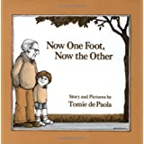 Now One Foot, Now the Other ~ Tomie dePaola