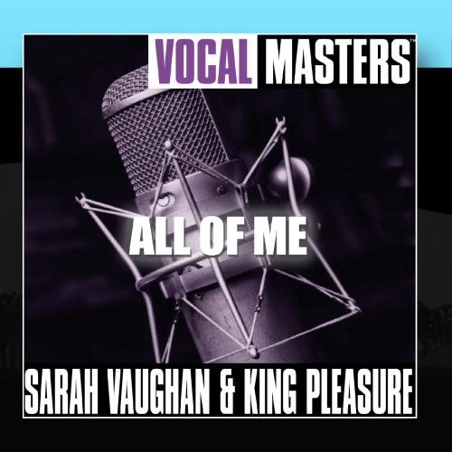 Vocal Masters: All Of Me by Sarah Vaughan and King Pleasure