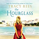 The Hourglass Audiobook by Tracy Rees Narrated by Charlotte Strevens, Imogen Church