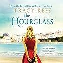 The Hourglass Hörbuch von Tracy Rees Gesprochen von: Charlotte Strevens, Imogen Church