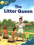 Rod Hunt Oxford Reading Tree: Stage 9: Storybooks (Magic Key): The Litter Queen