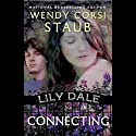 Connecting: Lily Dale