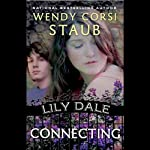 Connecting: Lily Dale | Wendy Corsi Staub