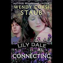 Connecting: Lily Dale (       UNABRIDGED) by Wendy Corsi Staub Narrated by Jessica Almasy