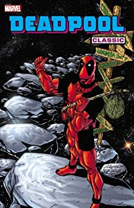 Deadpool Classic - Volume 6 by Christopher Priest, Glenn Herdling, Paco Diaz Luque and Gus Vazquez