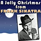 A Jolly Christmas from Frank Sinatra [Explicit]