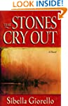 Stones Cry Out, The: A Novel