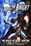 Moon Knight - Volume 4: Death of Marc Spector (Moon Knight (Numbered)) (v. 4)