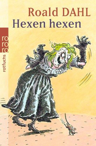 Roald Dahl - Hexen hexen