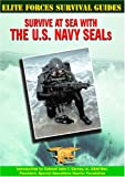 img - for Survive at Sea with the U.S. Navy Seals (Elite Forces Survival Guides) book / textbook / text book