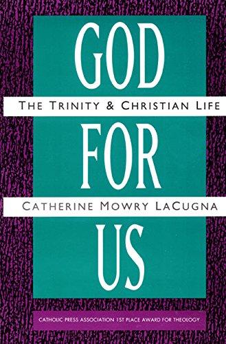 God for Us: The Trinity and Christian Life PDF