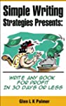 Simple Writing Strategies Presents: W...
