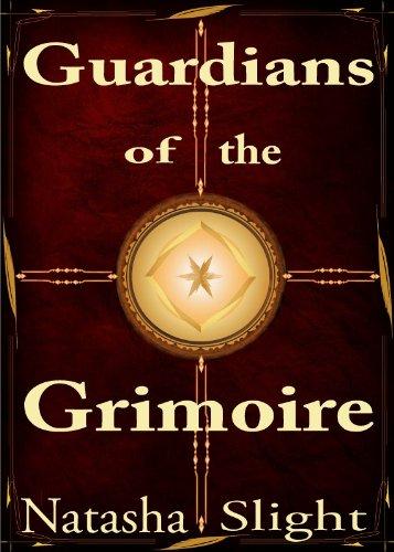 Guardians of the Grimoire (Volume 1)