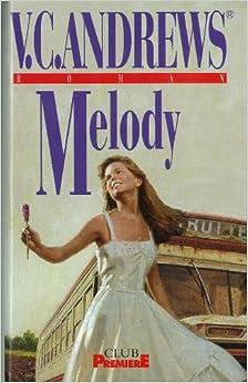 Melody: V.C. Andrews: Amazon.com: Books