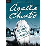 The Murder at the Vicarage (Miss Marple Mysteries Book 1) ~ Agatha Christie