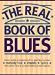 The Real Book Of Blues. F�r Melodieli...