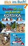 Erlebnisurlaub mit Kindern - Korsika....