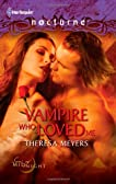 The Vampire Who Loved Me (Harlequin Nocturne, #113)