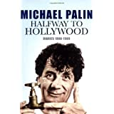 Halfway To Hollywood: Diaries 1980-1988 (Volume Two): The Film Yearsby Michael Palin