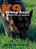 img - for K9 Working Breeds: Characteristics and Capabilities book / textbook / text book