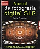 Manual de fotografía digital SLR