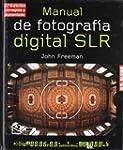 Manual de fotograf�a digital SLR